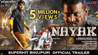 Nayak नायक Official Trailer 2019 Pradeep Pandey Chintu Pavani Nidhi Jha Bhojpuri Movie 2019