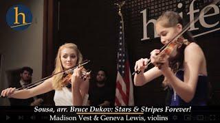 Heifetz 2015: Sousa/Dukov Stars & Stripes Forever, for 2 Violins!