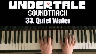 Undertale OST - 33. Quiet Water (Piano Cover by Amosdoll)