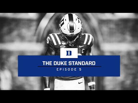 Duke Football: The Duke Standard, Episode 5