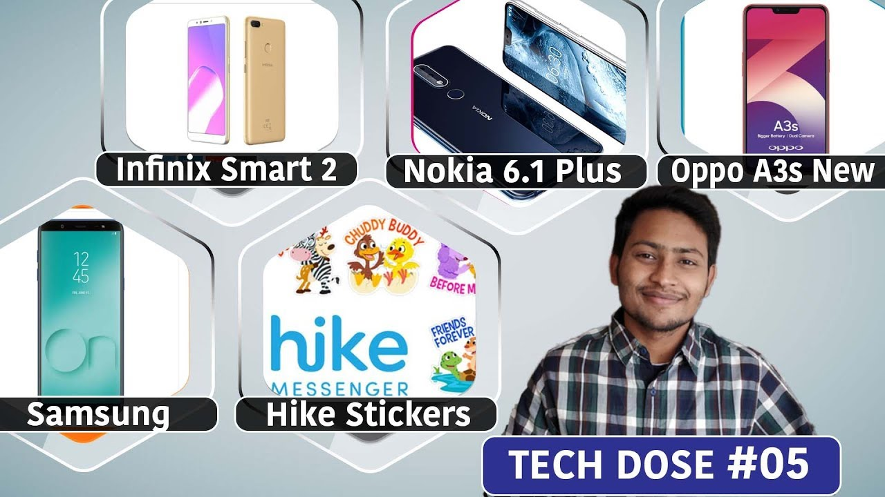 Infinix Smart2, Hike Stickers,Oppo A3s, ,Nokia 6 1 | Newsato