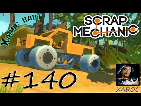 "Scrap Mechanic ""Xaroc baut: Monster Truck Big Foot [Teil 1]"" #140 🐶 DEUTSCH"