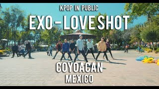 """[KPOP IN PUBLIC MEXICO] EXO 엑소 """"Love Shot"""" Dance Cover by TaggMe"""