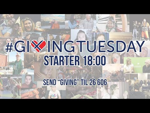 Giving Tuesday 2017 Norge  LIVESTREAM