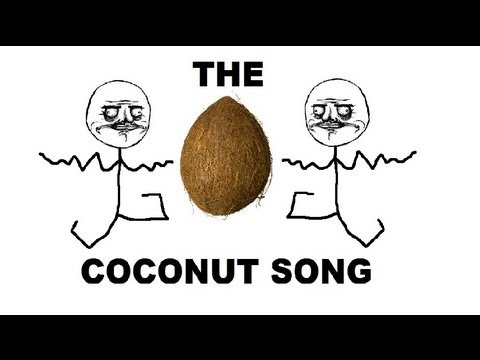 The Coconut Song -  Da Coconut Nut