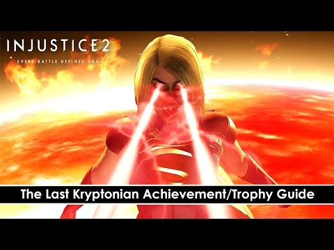 Injustice 2 - The Last Kryptonian Achievement/Trophy Guide