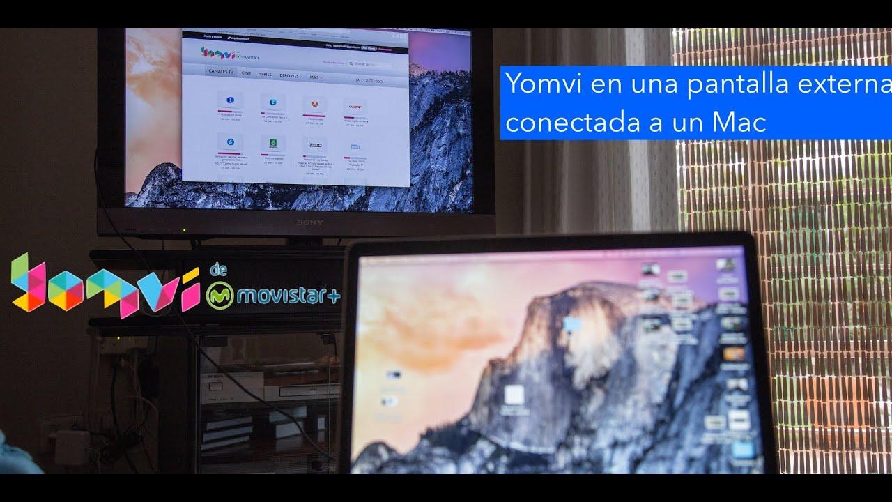 Cómo Ver Yomvi Movistar En Una Pantalla Externa Conectada A Un Mac Youtube