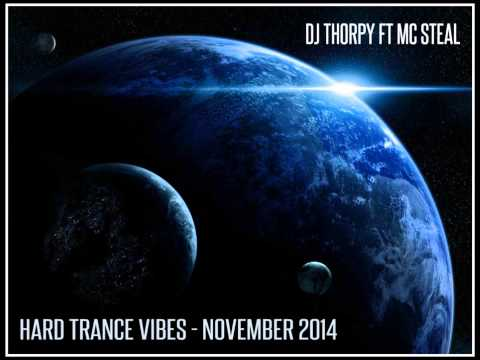 DJ THORPY FT MC STEAL - HARD TRANCE VIBES