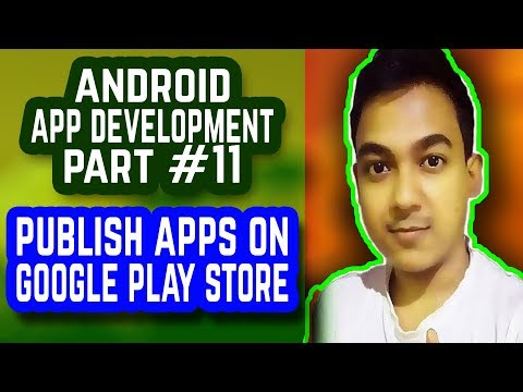 Android App Development #11 |How To Publish Application On Google Play Store|