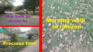Morning Walk In Ramzan After Sehri I Sumer Sam Vlogs