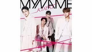 [AUDIO] MYNAME 10 - きせき(KISEKI~) [LYRICS in description]