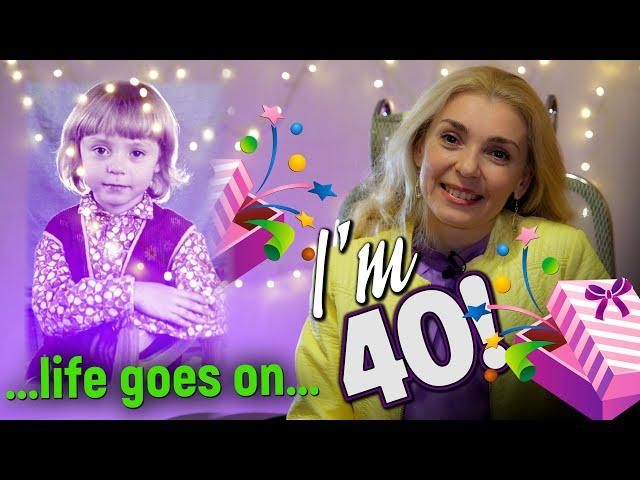 I'm 40! | Birthday| My long journey| Anna Barsukova