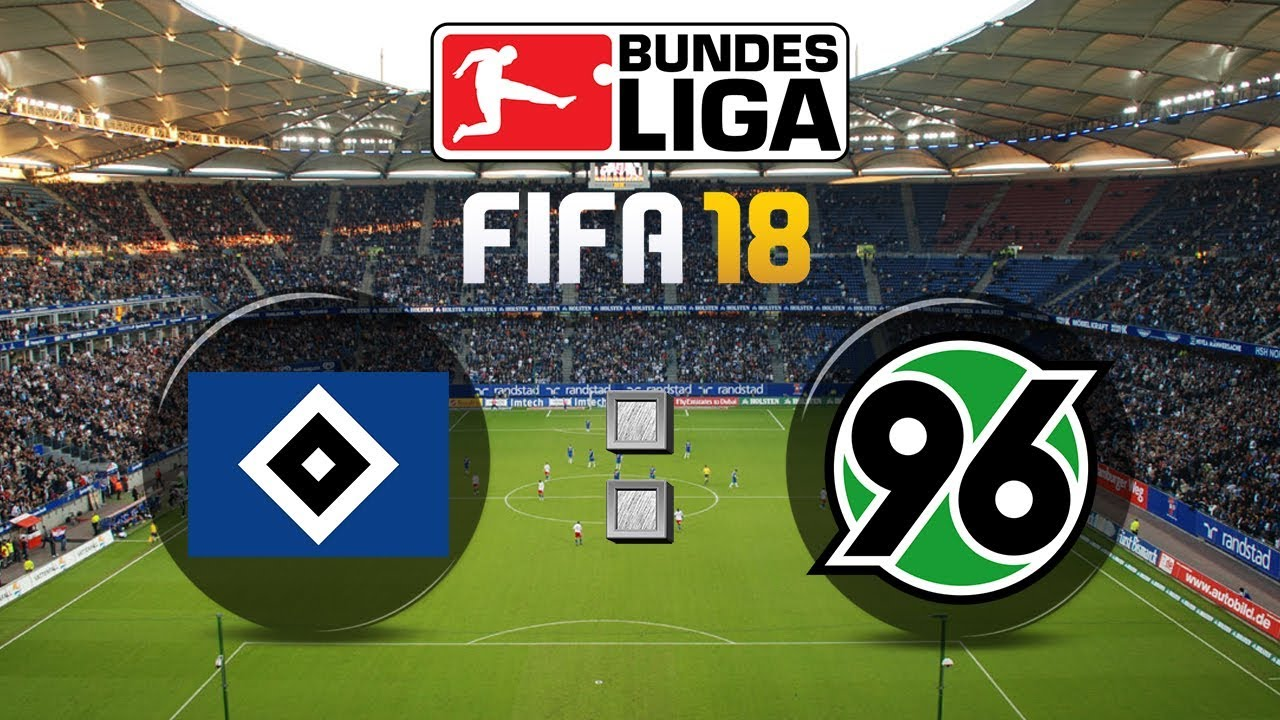 Fifa 18 Bundesliga Hamburger Sv Hannover 96 Gameplay Deutsch