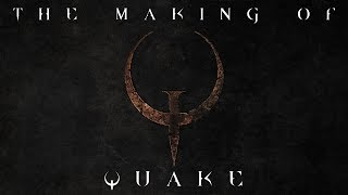 The Making Of Quake