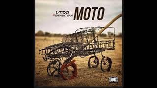 L-Tido - Moto Official Audio ft Eminent Fam