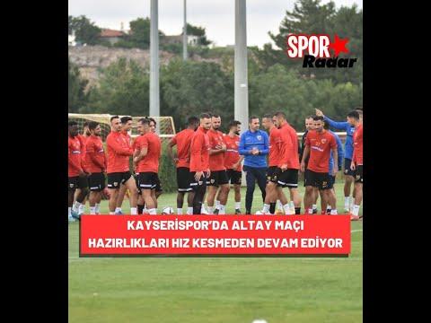 Kayserispor'da Altay Maçı Hazırlıkları Hız Kesmeden Devam Ediyor