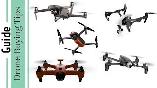 Drone Buyers Guide - Advice Before Buying