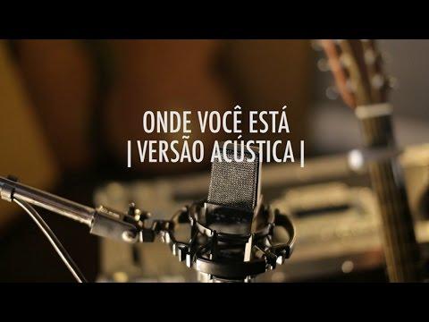 Onde Você Está  Versão Acústica  EP Vitor Kley