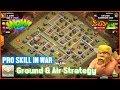 Clash of Clans⭐Clan War 3-Star TH11⭐Pro Skill In War Destroy by Ground & Air⭐