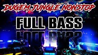 Download DUGEM JUNGLE DUTCH NONSTOP FULL BASS 2020 || DJ TERBARU 2020 SANTUY