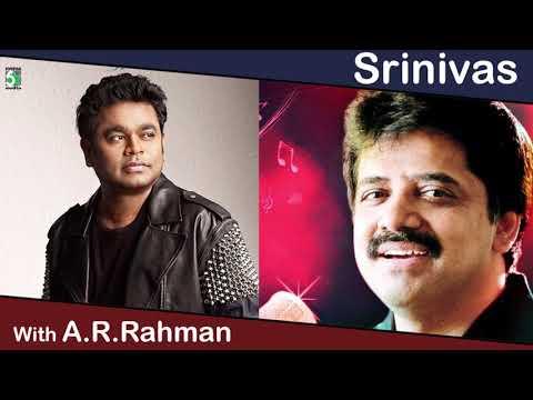 Srinivas With A.R.Rahman Super Hit Popular Audio Jukebox