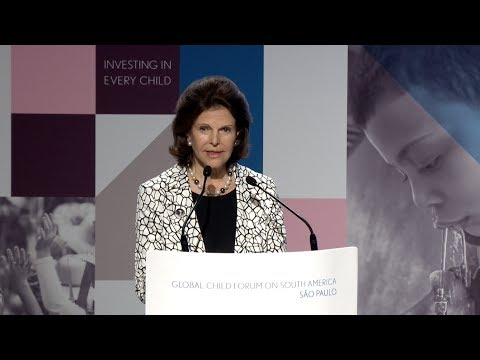 H.M. Queen Silvia of Sweden  - Global Child Forum on South America