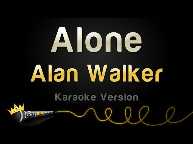 Alan Walker - Alone (Karaoke Version)