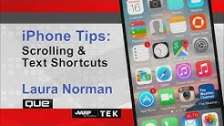 iPhone Tips: Scrolling & Text Shortcuts