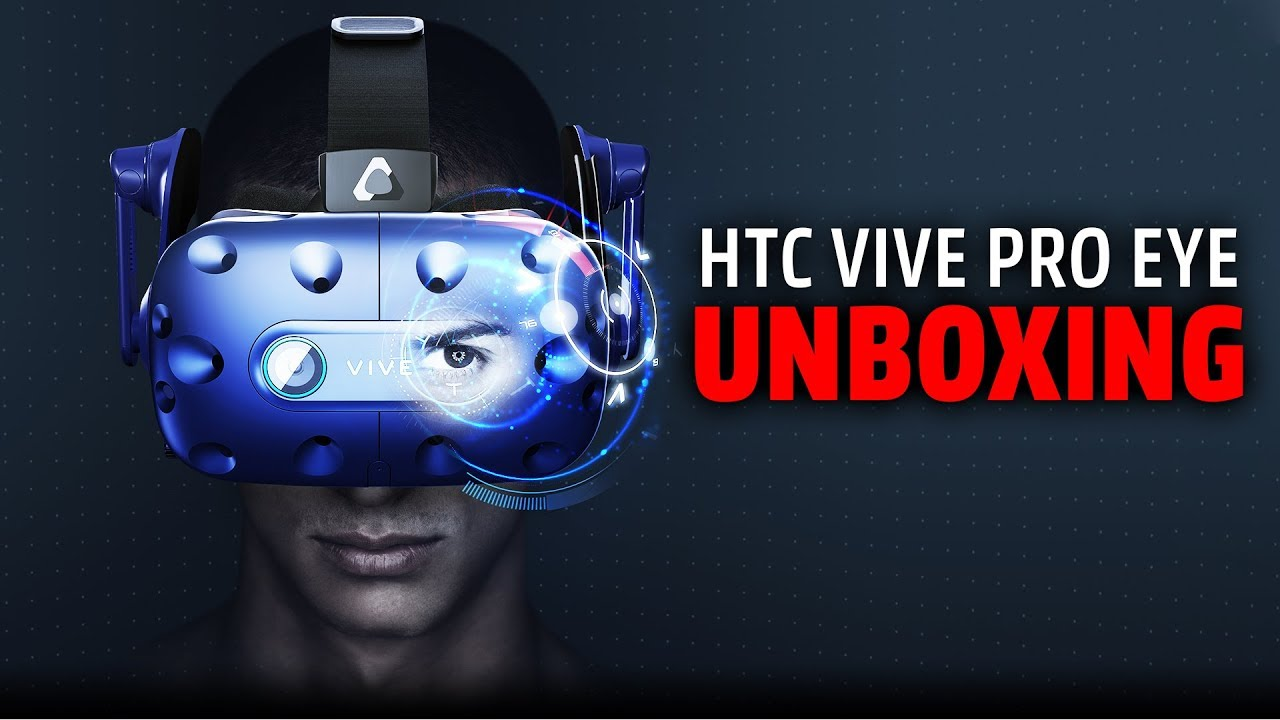 HTC Vive Pro Eye | Unboxing und Hands-On