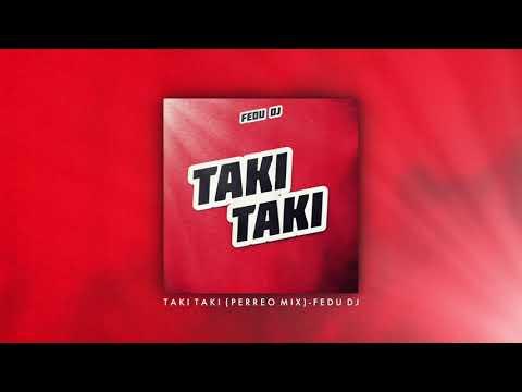 Taki Taki (Perreo Mix) - Fedu DJ
