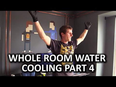 Whole Room Water Cooling Part 4 - Nearing Completion...