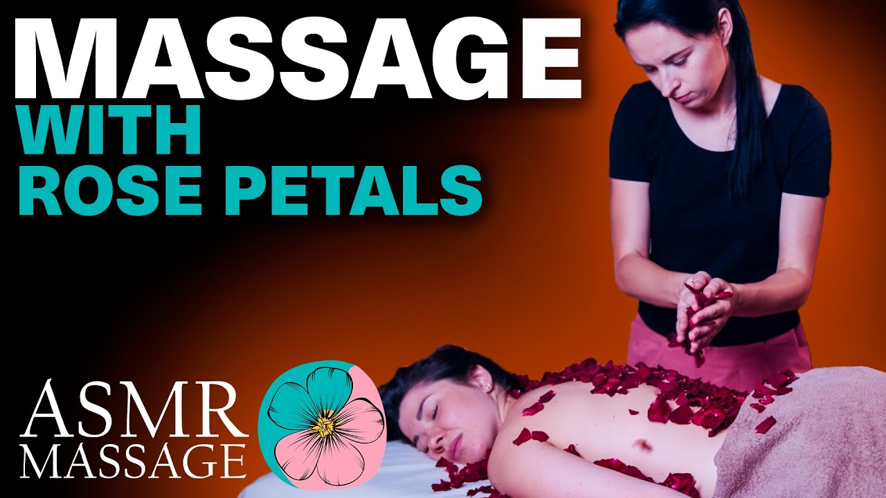 ASMR | MASSAGE | Relaxing asmr back massage with rose