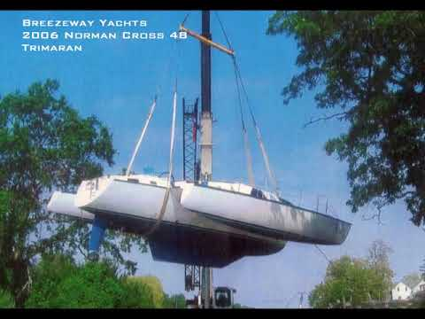 Breezeway Yachts 2006 Norman Cross 48 Trimaran FOR SALE