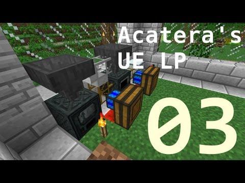 Acatera's UE LP: E03 - Processing ores