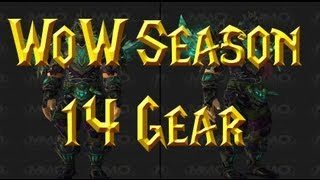 WoW Patch 5.4 - PvP Season 14 Grievous Gladiator Gear Preview