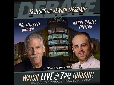 Is Jesus the Jewish Messiah? - Rabbi Daniel Freitag and Dr. Michael Brown