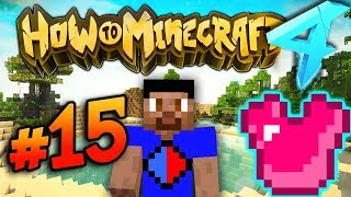 MAKING GOD ARMOUR! - HOW TO MINECRAFT S4 #15