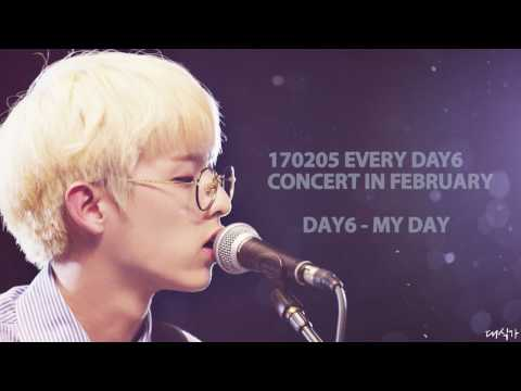 170205 Every DAY6 Concert in February - My Day (Only Audio)