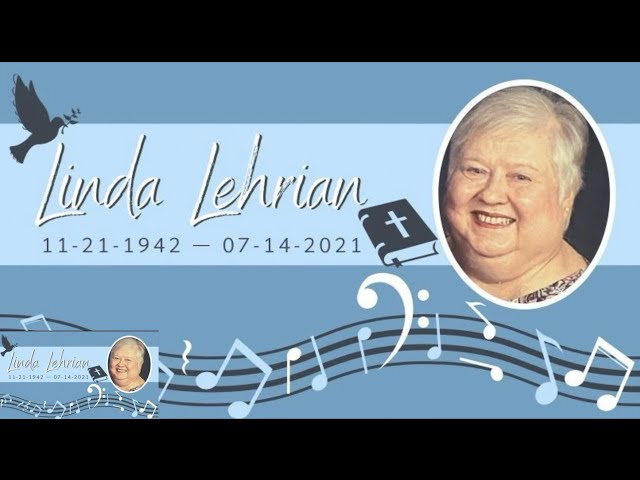 Linda Lehrian's Celebration of Life Service