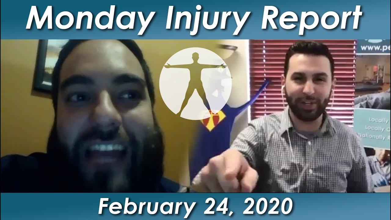 Monday Injury Report - February 24, 2020