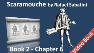 Book 2 - Chapter 06 - Scaramouche by Rafael Sabatini - Climene