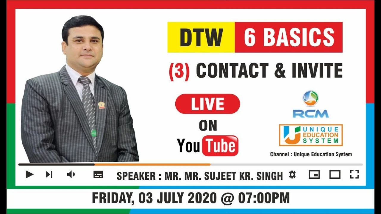 Sujeet Kumar Singh UES Live Webinar ( DTW - Contact & Invite ) 3 July 2020 7 PM