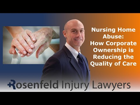 Chicago Nursing Home Abuse: How Corporate Ownership Is Reducing The Quality Of Care