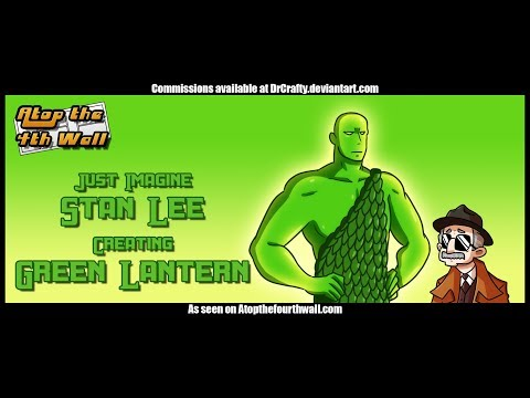 Just Imagine Stan Lee Creating Green Lantern - Atop the Fourth Wall