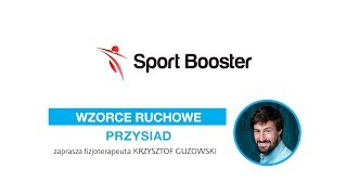 Sport Booster - wzorce ruchowe: PRZYSIAD