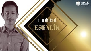 Lütuf Günlükleri - Esenlik [Chronicles of Grace - Well-Being]
