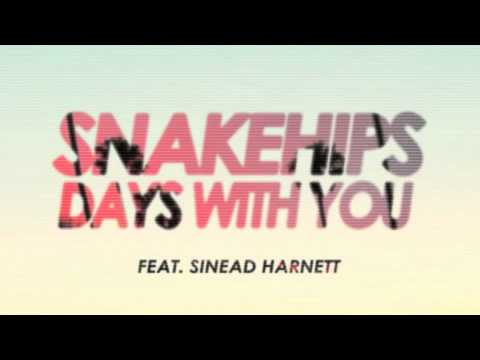 SNAKEHIPS - Days With You (feat. Sinead Harnett)