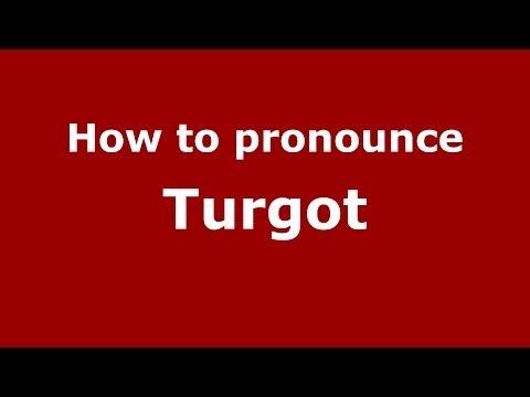 How to pronounce Turgot (French/France) - PronounceNames.com
