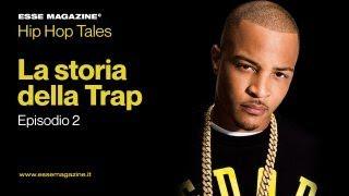 La Storia della Trap, episodio 2: la nascita di un movimento | ESSE MAGAZINE