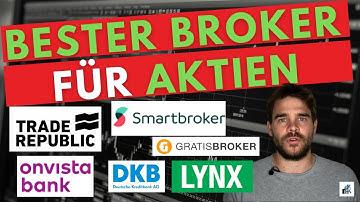 Bester Online Broker 2020 - Vergleich Aktiendepots und Unterschiede Anbieter - Meine Empfehlungen